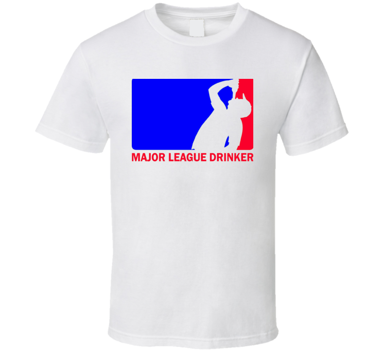 Major Leauge Drinking Alcohol Booze Spirits Funny Mlb Parody Baseball Trending  Funny T Shirt
