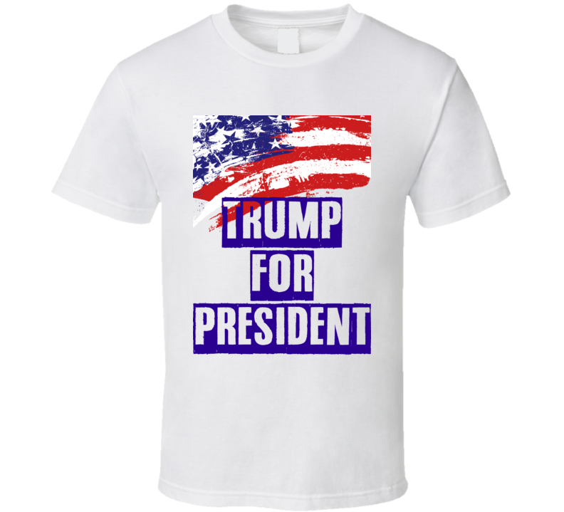 Donald Trump For President Candidate Republican Amercan Pride Support T Shirt.png