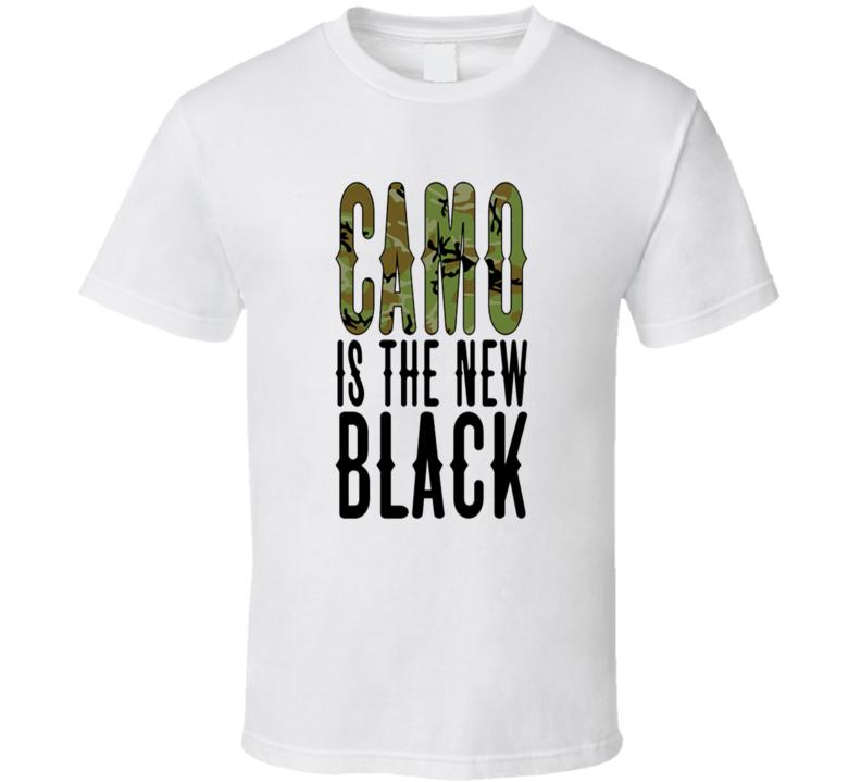 Camo is the new Black Tshirt
