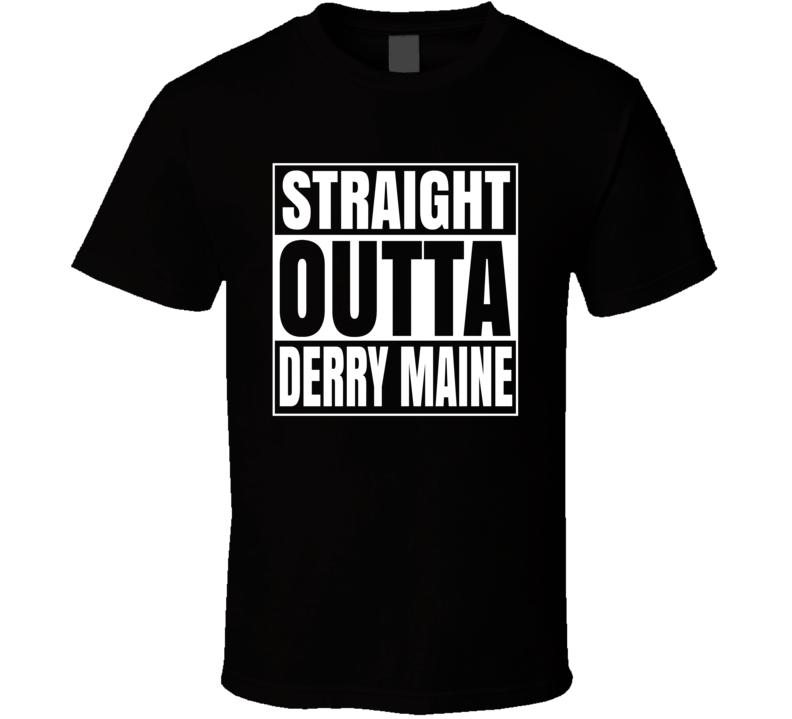 It Stephen King Straight Outta Derry Maine Tshirt