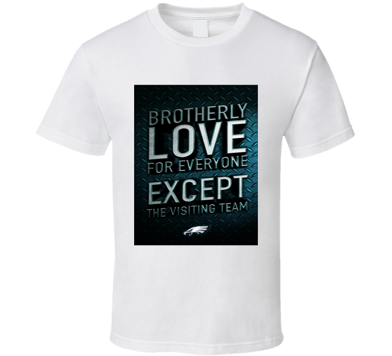 Brotherly Love Philadelphia Football (all Styles And Colors Available) T Shirt
