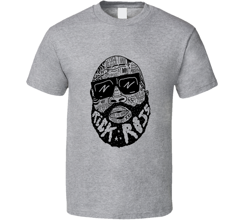 Rick Ross T T Shirt