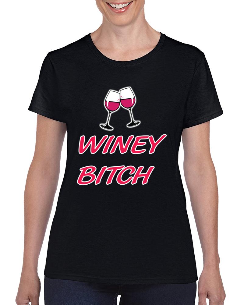 Winey Bitch T Shirt