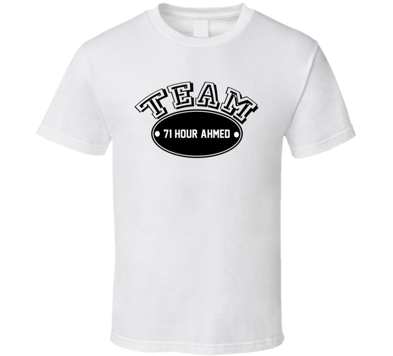Team 71 Hour Ahmed Jingo Favorite Novel Character Cool T Shirt