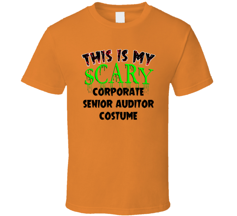 This Is My Scary Corporate Senior Auditor Halloween Cool Trending Job T Shirt