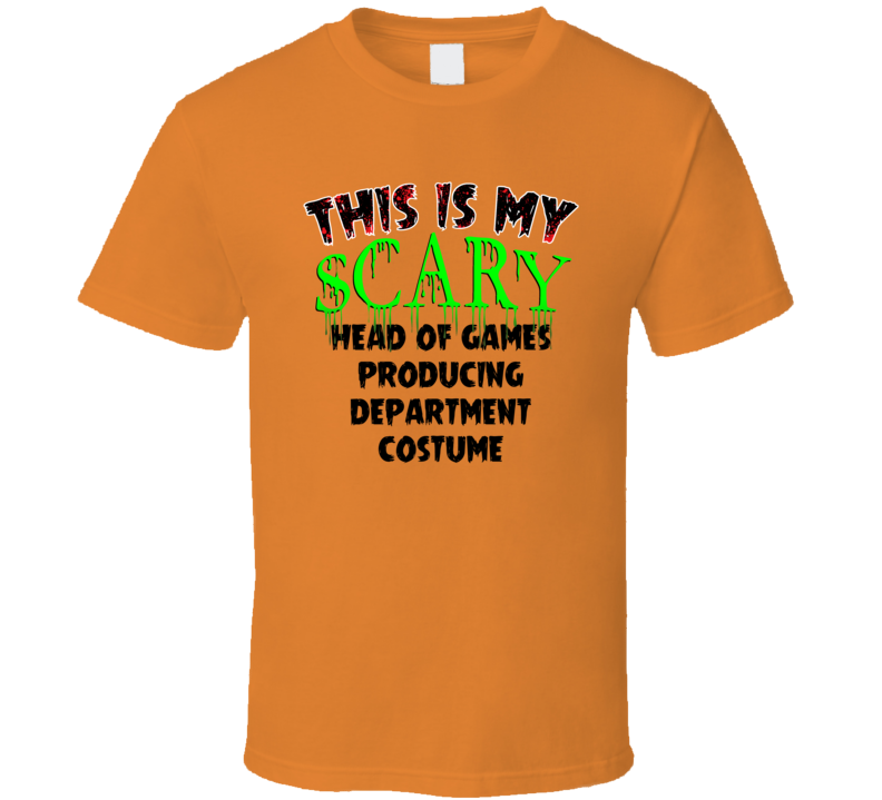 This Is My Scary Head of Games Producing Department Halloween Cool Trending Job T Shirt