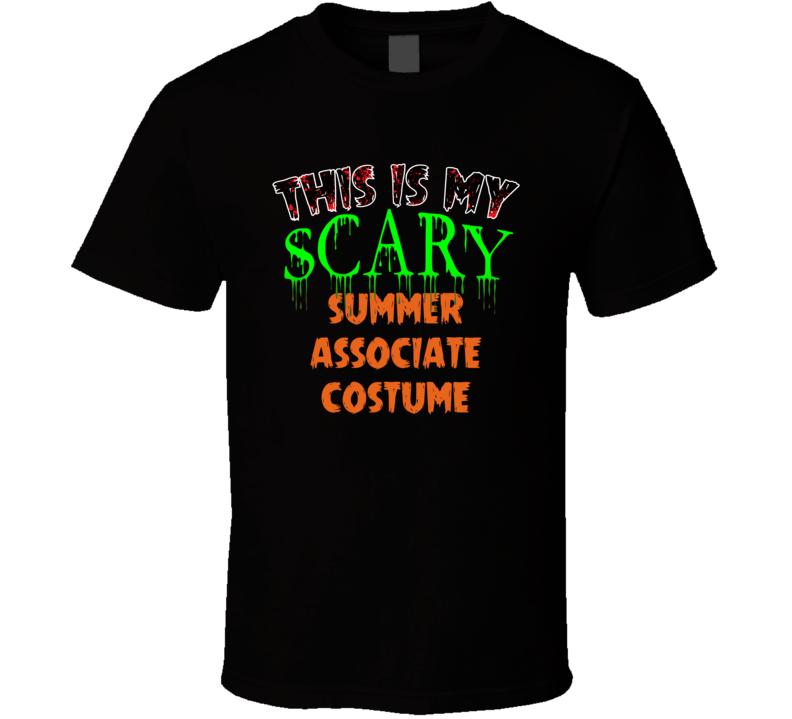 This Is My Scary Summer Associate Halloween Funny Custom Job T Shirt