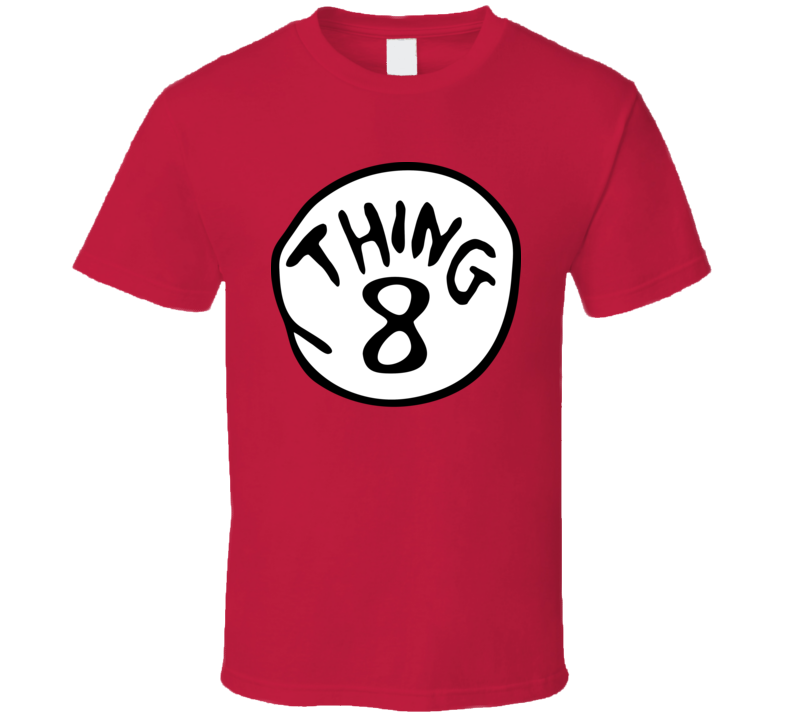 Thing 8 The Cat In The Hat Dr Seuss Group Halloween Costume T Shirt