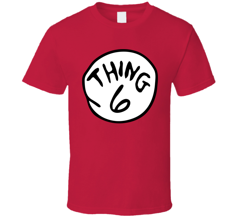 Thing 6 The Cat In The Hat Dr Seuss Group Halloween Costume T Shirt
