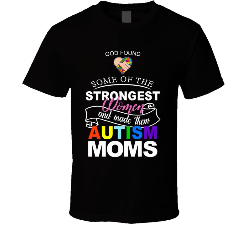 Autism Awareness - Strong Moms (pink w/multi) T Shirt