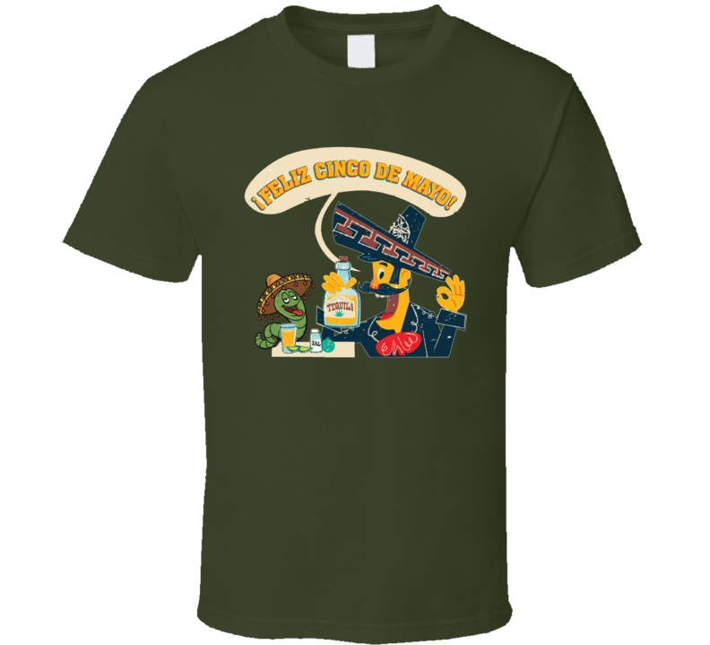 Feliz Cinco De Mayo T Shirt