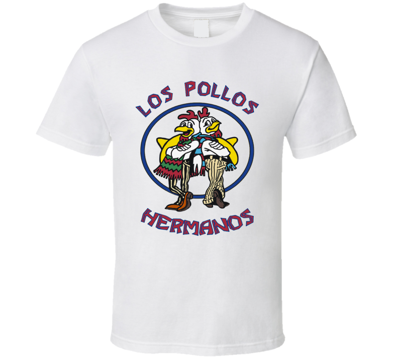 The Chicken Brothers Fast Food Los Pollos Hermanos T Shirt