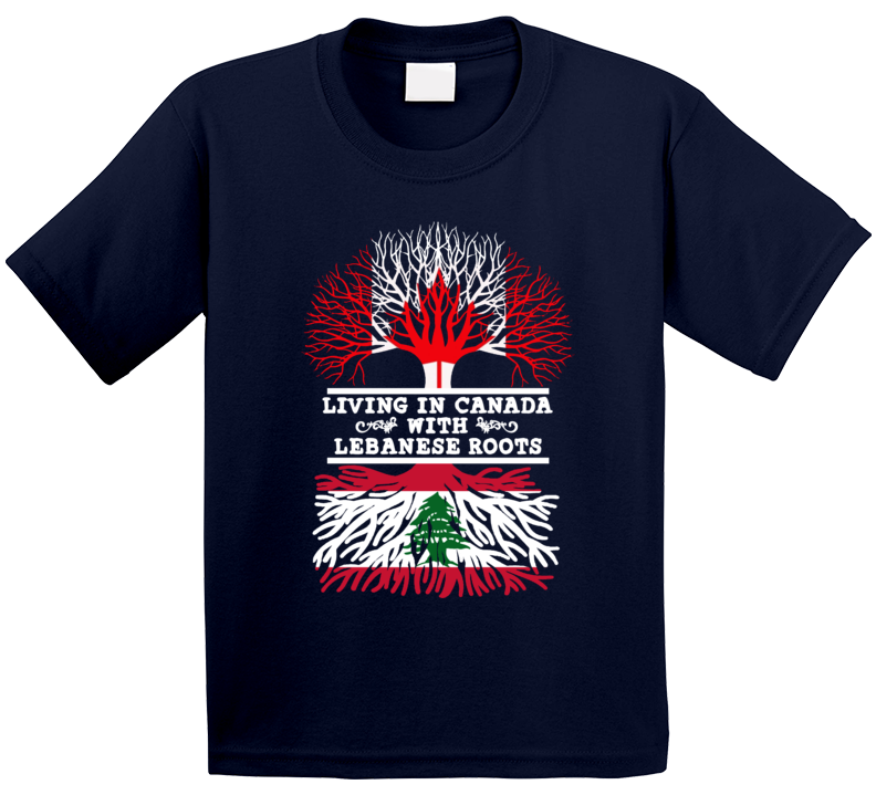Living In Canada With Lebanese Roots T Shirt