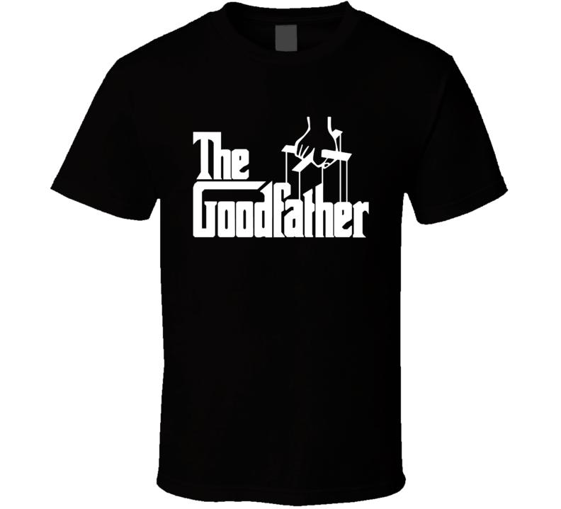 The Goodfather Godfather Movie Parody T Shirt