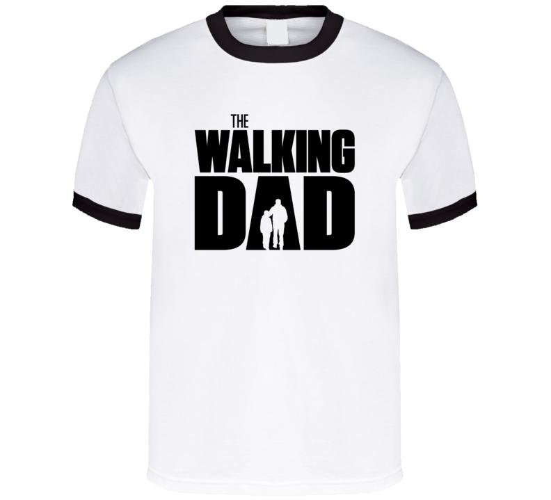 The Walking Dead Dad Parody T Shirt