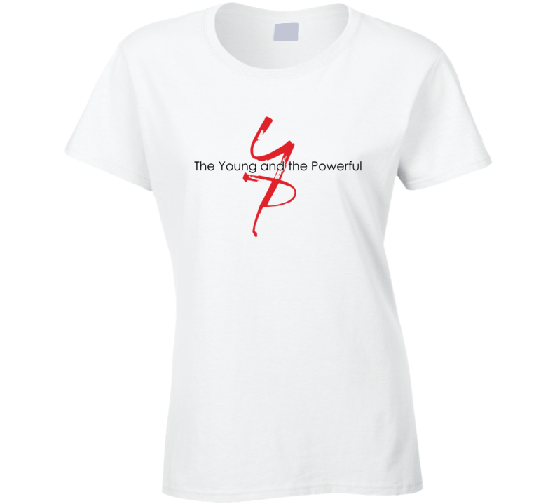 The Young And The Restless Powerful Parody T Shirt