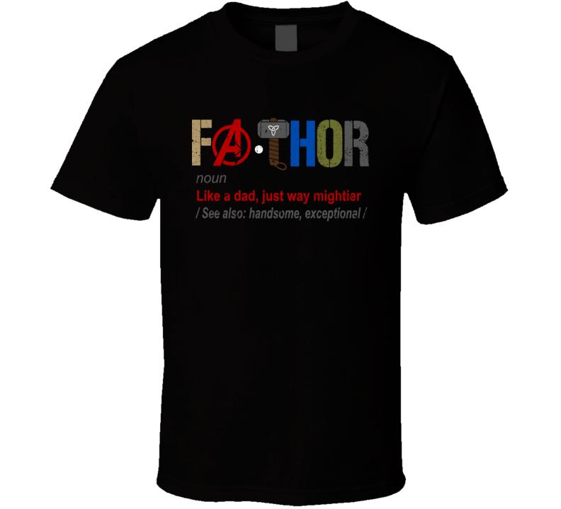 Fathor Thor Avengers Parody T Shirt