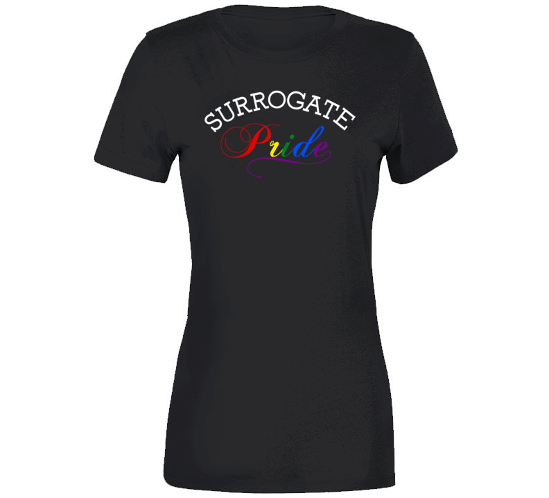 Surrogate Pride Ladies T Shirt