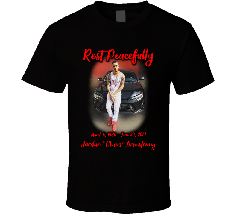 Rest Peacefully Jordan Chaos Armstrong T Shirt