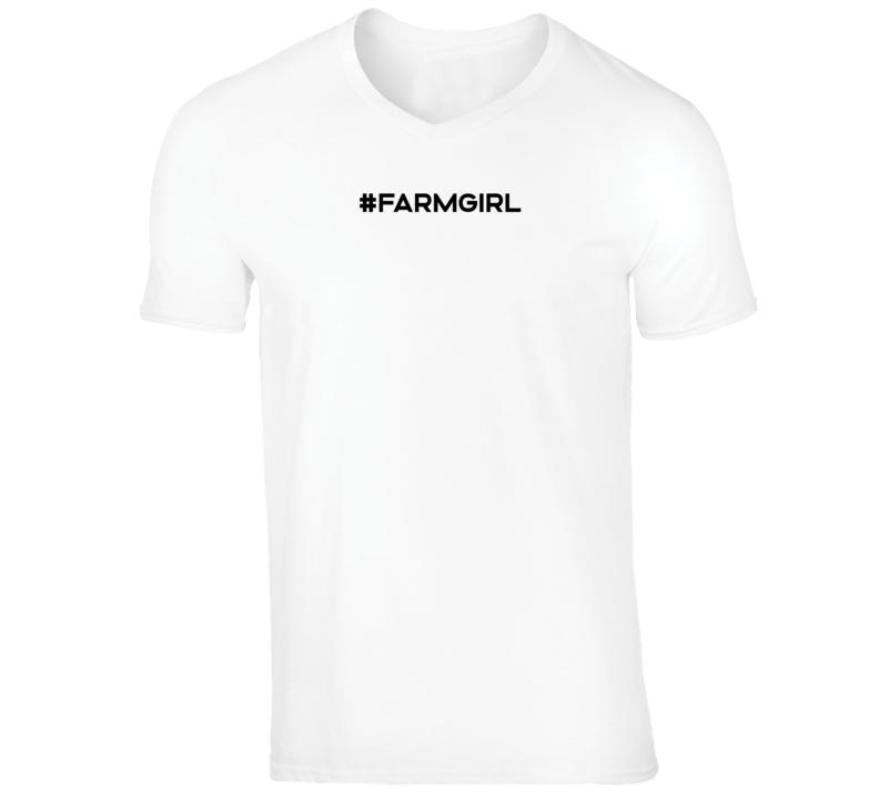 #farmgirl T Shirt
