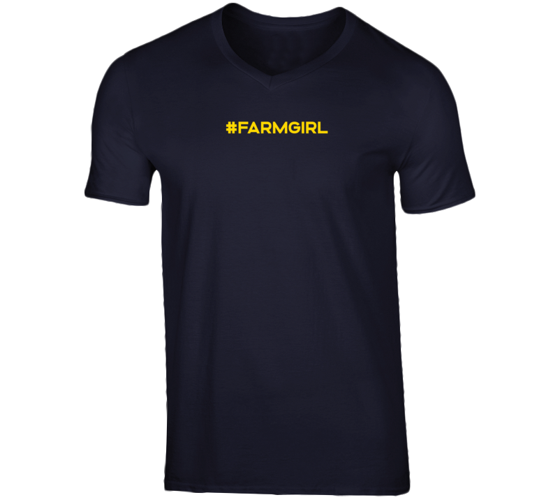 #farmgirl T Shirt