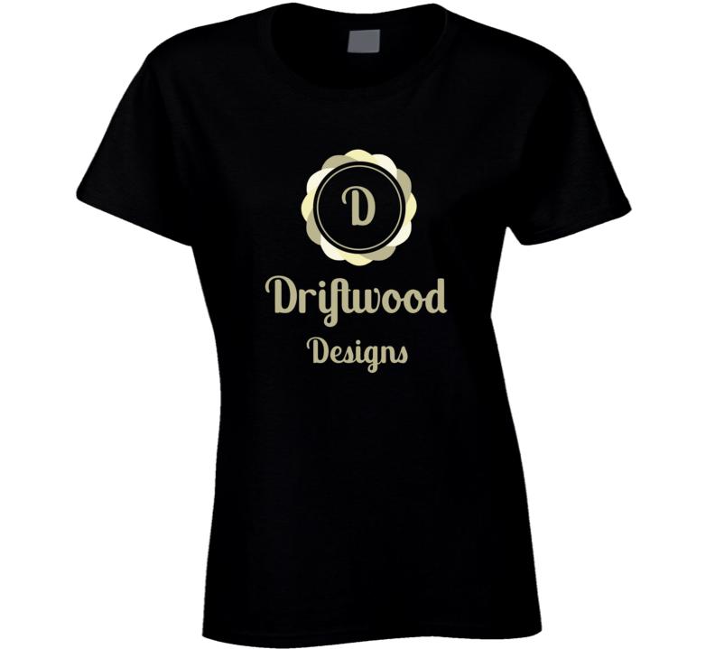 Driftwood Designs Ladies T Shirt