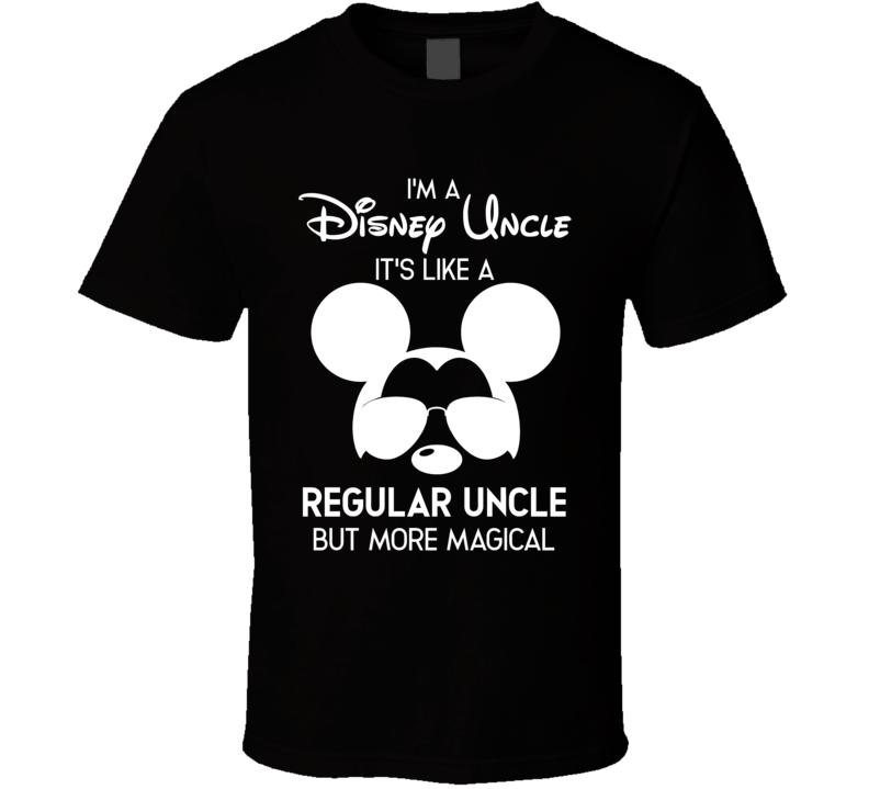 I'm A Disney Uncle T Shirt