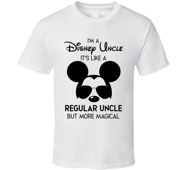 I'm A Disney Uncle T Shirt