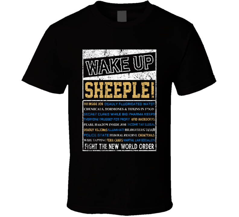Wake Up Sheeple! T Shirt