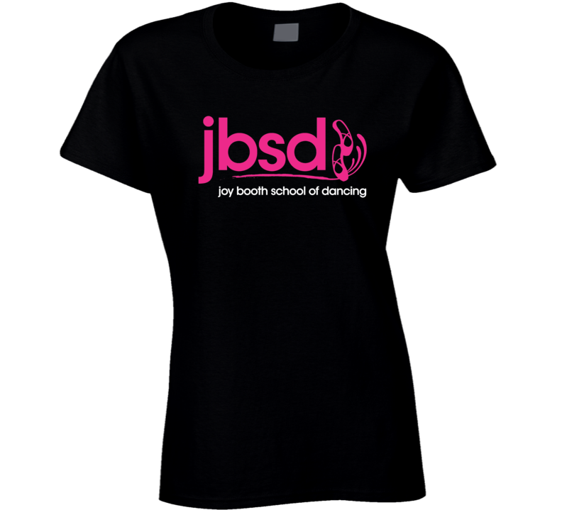 Joy Booth School Of Dancing Ladies T Shirt
