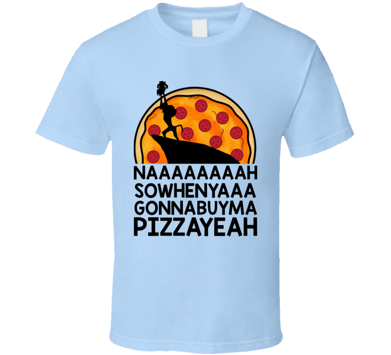 Ba Sowenya Lion King Pizza Meme T Shirt
