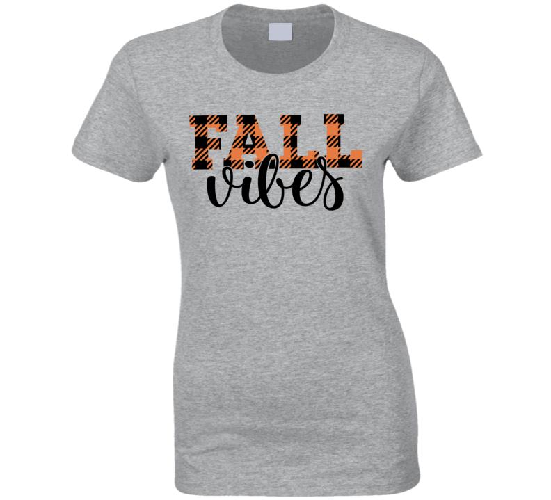 Fall Vibes Ladies T Shirt