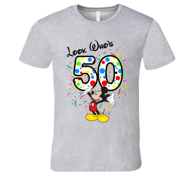 Mickey Mouse Looks Who's 50 Fifty Birthday T Shirt