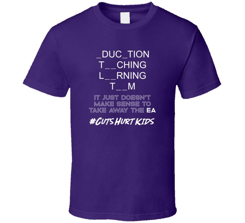 #cutshurtkids Don't Take Away The Ea T Shirt