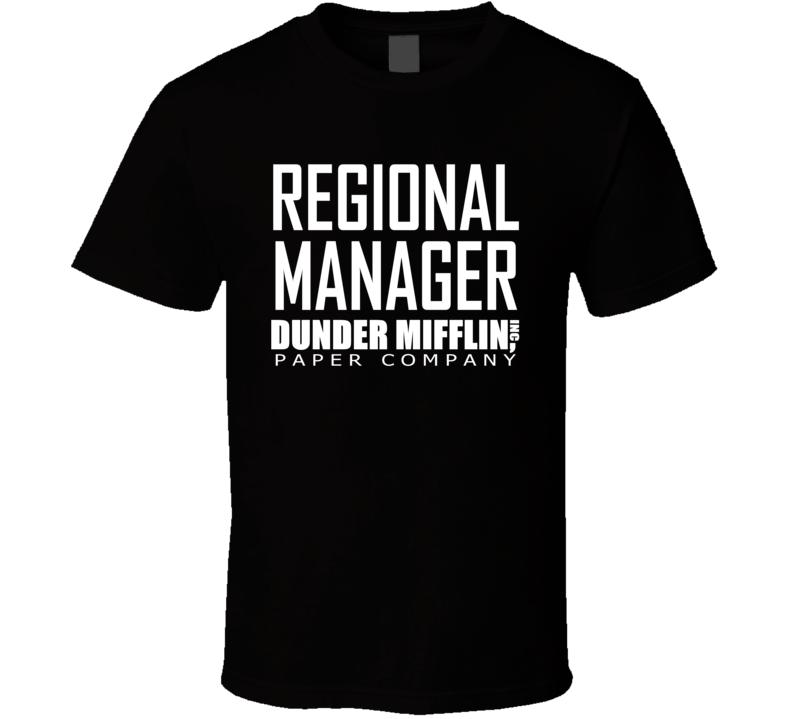 Dunder Mifflin, Inc Paper Company Regional Manager T Shirt