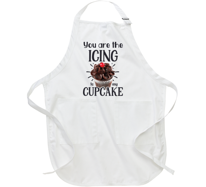 You Are The Icing To My Cupcake Apron