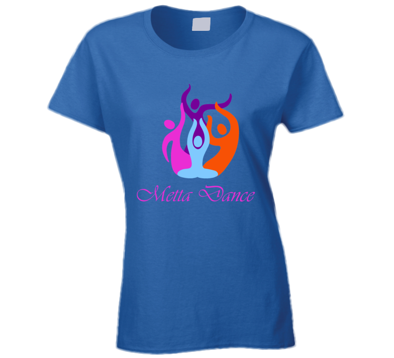 Metta Dance Ladies T Shirt