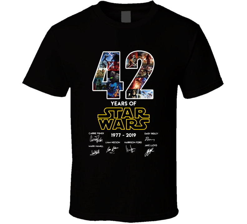 Star Wars 42nd Anniversary With Signatures T Shirt