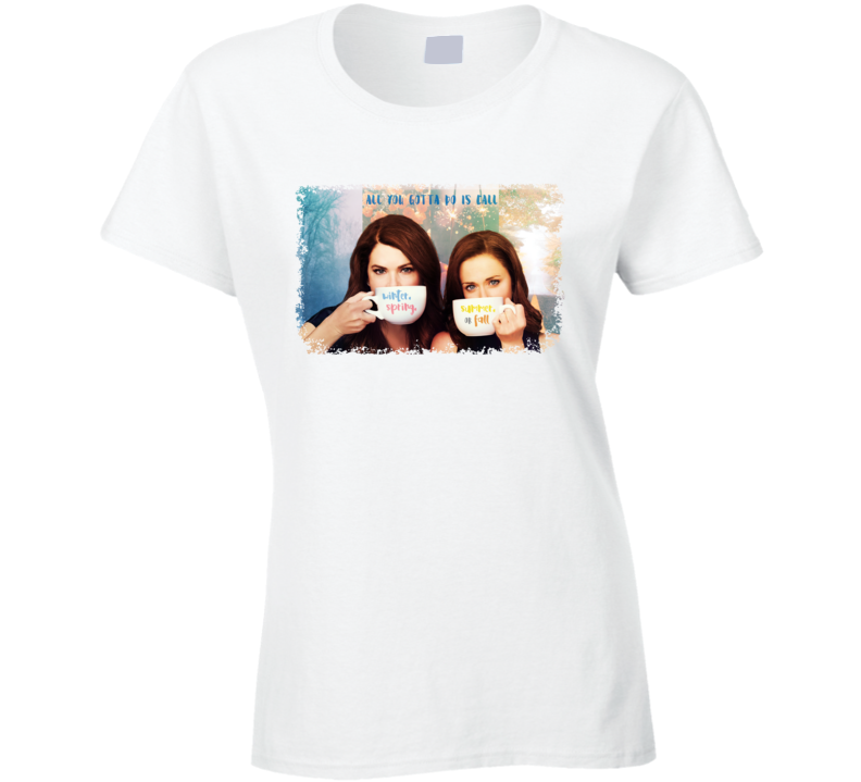 Gilmore Girls No Matter The Time Of Year Fan Ladies T Shirt
