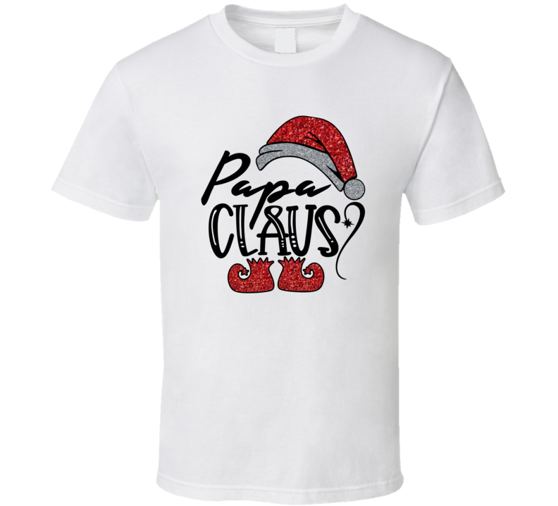 Papa Claus T Shirt