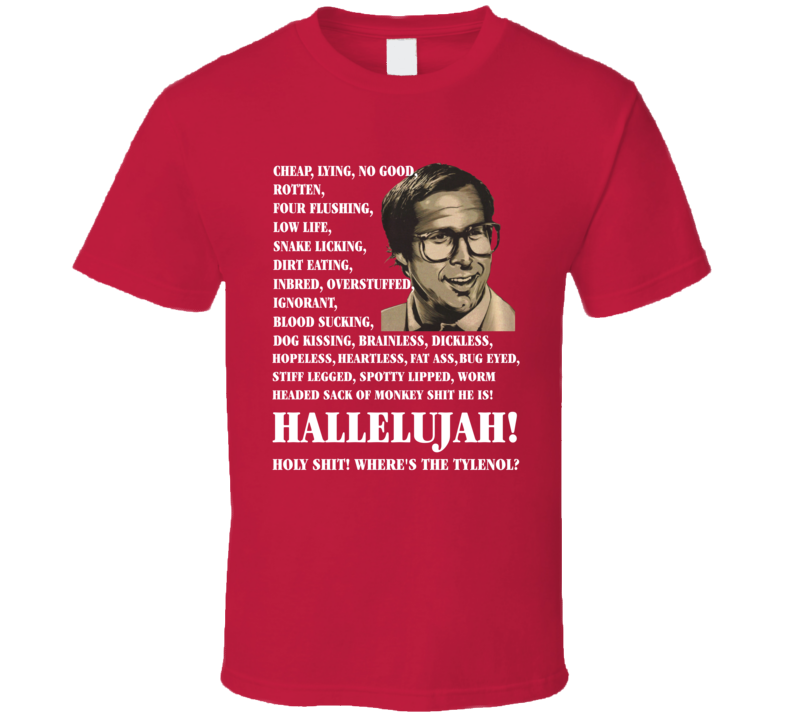 Christmas Vacation Clark Griswold Hallelujah Quote T Shirt