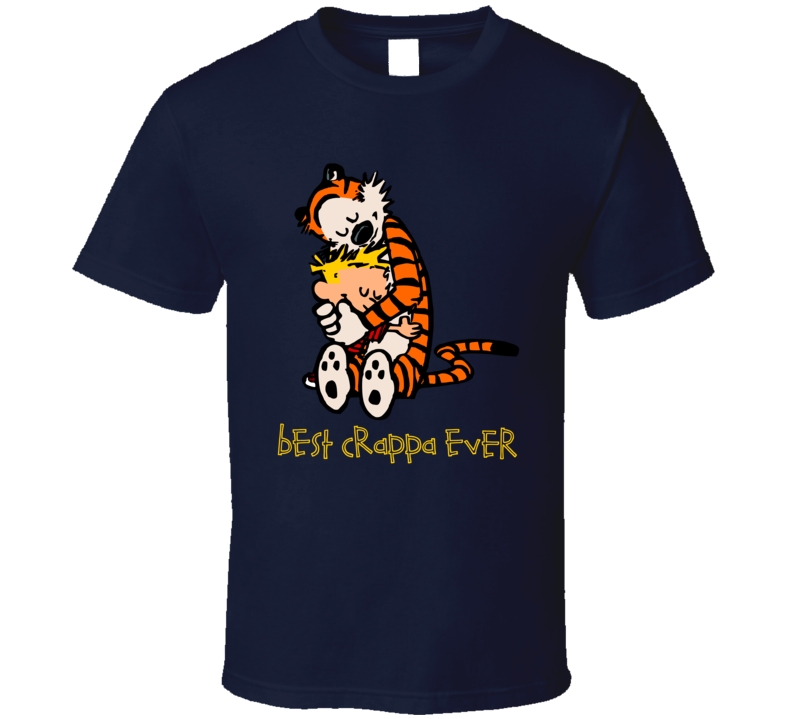 Best Crappa Ever Calvin And Hobbes T Shirt