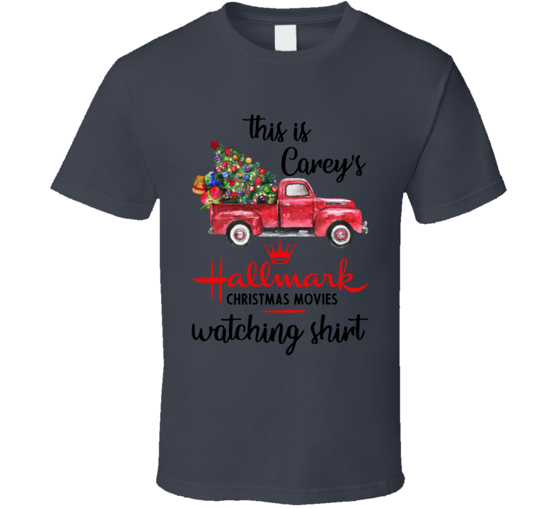 This Is Carey's Christmas Movie Watching T Shirt