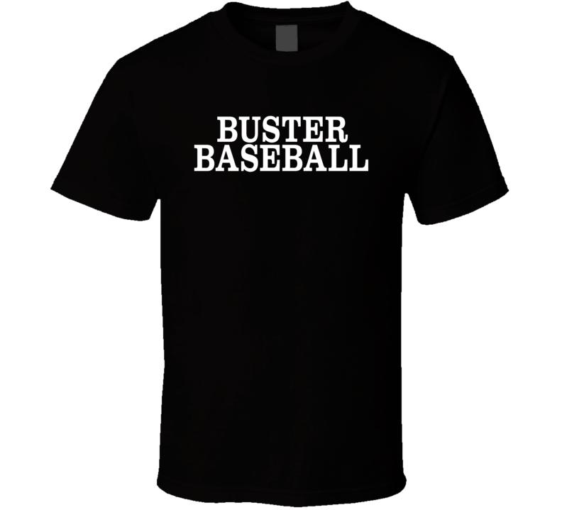 Buster Baseball T Shirt