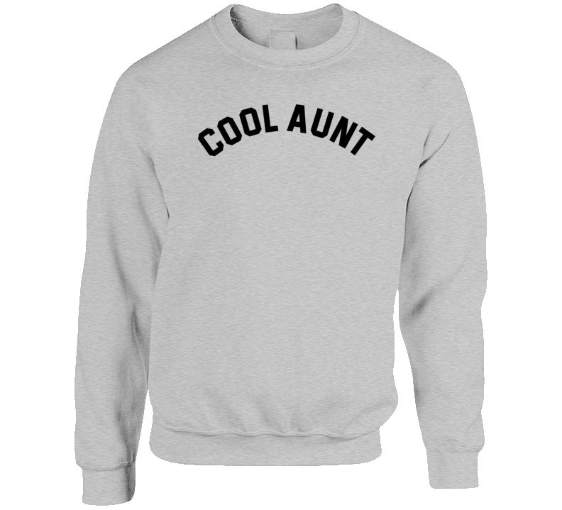 Cool Aunt Crewneck Sweatshirt