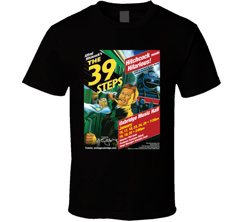 The 39 Steps At The Uxbridge Music Hall T Shirt