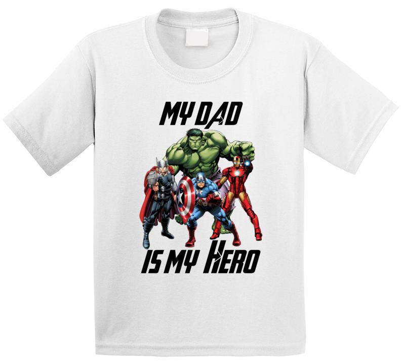 Avengers My Dad Is My Hero T Shirt