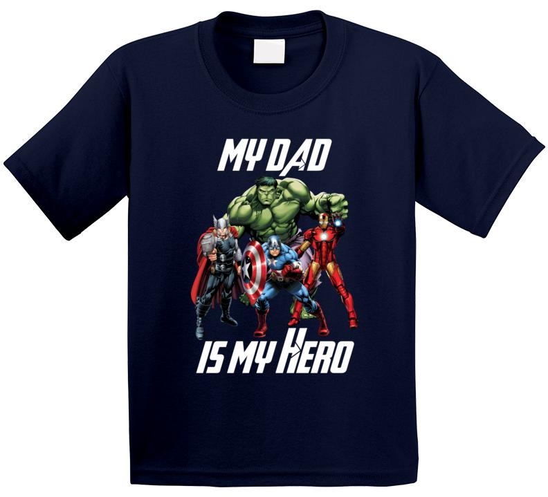 My Dad Is My Hero T Shirt