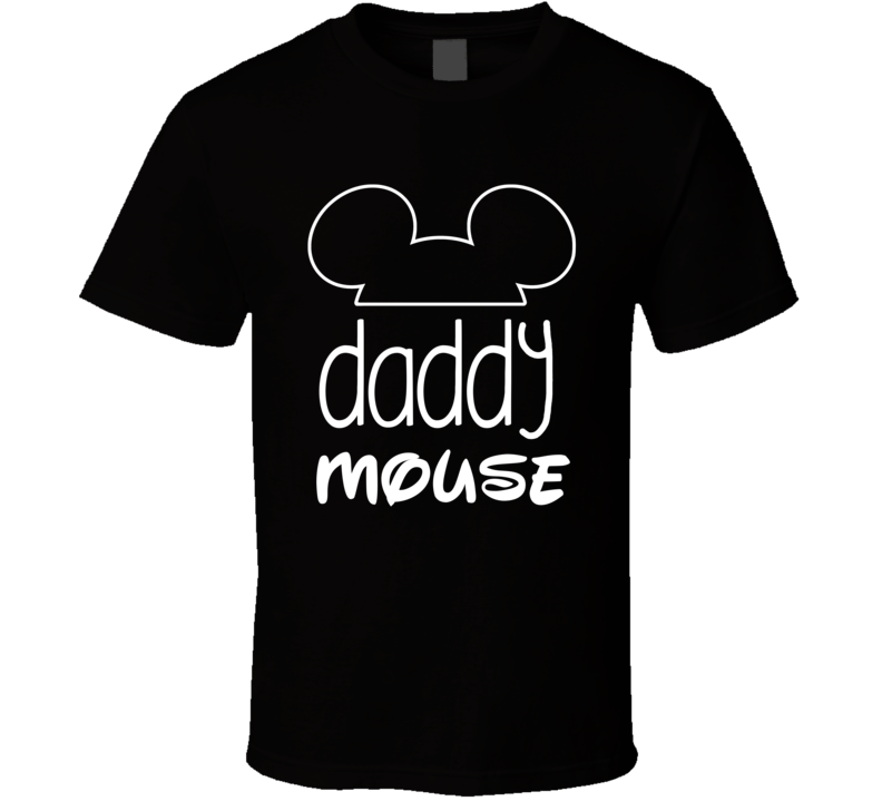 Mouse Family - Daddy T Shirt