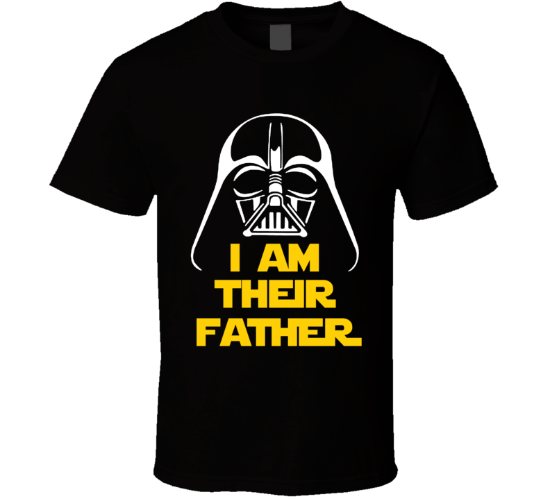 Star Wars - I Am Their Father T Shirt